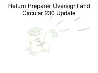 Return Preparer Oversight and Circular 230 Update