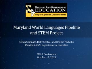 Maryland World Languages Pipeline  and STEM Project