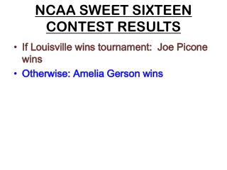 NCAA SWEET SIXTEEN  CONTEST RESULTS