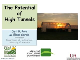 The Potential of  High Tunnels