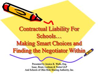 Contractual Liability For Schools… Making Smart Choices and Finding the Negotiator Within