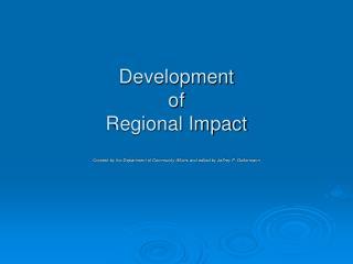 Development  of  Regional Impact