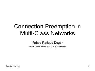 Connection Preemption in Multi-Class Networks