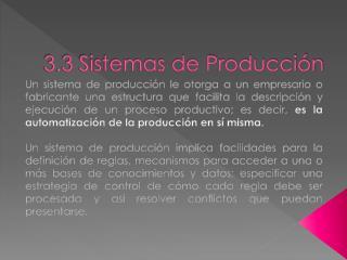 3.3 Sistemas de Producción