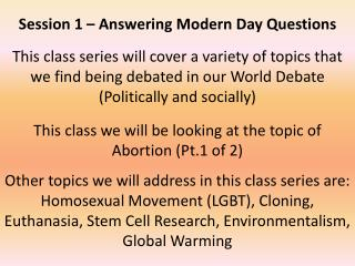 Session 1 – Answering Modern Day Questions