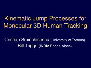 Kinematic Jump Processes for Monocular 3D Human Tracking