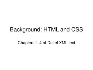 Background: HTML and CSS