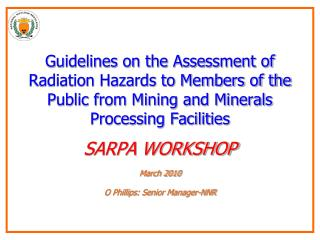 Guidelines on the Assessment of Radiation Hazards to Members of the Public from Mining and Minerals Processing Facilitie