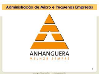 Administração de Micro e Pequenas Empresas