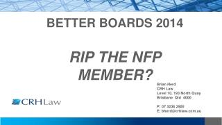 BETTER BOARDS 2014 RIP THE NFP MEMBER?