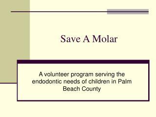 Save A Molar