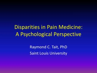 Disparities in Pain Medicine: A Psychological Perspective