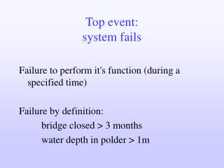 Top event: system fails