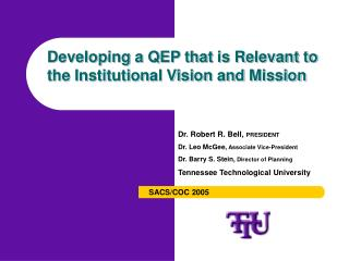 Developing a QEP that is Relevant to the Institutional Vision and Mission