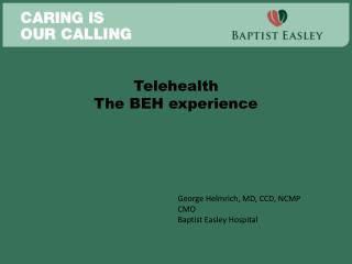 Telehealth The BEH experience