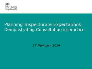 Planning Inspectorate Expectations: Demonstrating Consultation in practice
