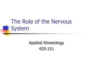 The Role of the Nervous System