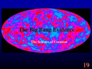 The Big Bang Evidence