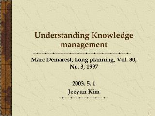 Understanding Knowledge management