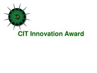 CIT Innovation Award