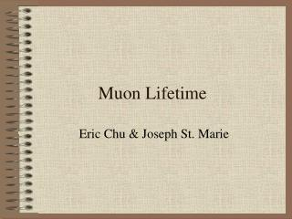 Muon Lifetime