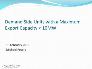 Demand Side Units with a Maximum Export Capacity < 10MW