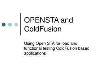 OPENSTA and ColdFusion
