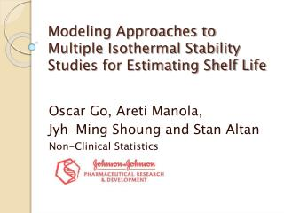 Modeling Approaches to Multiple Isothermal Stability Studies for Estimating Shelf Life