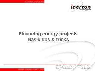 Financing energy projects Basic tips & tricks