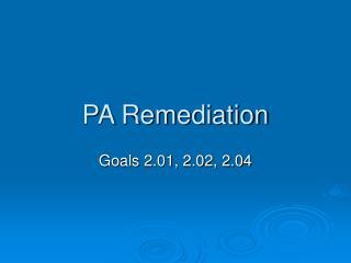 PA Remediation