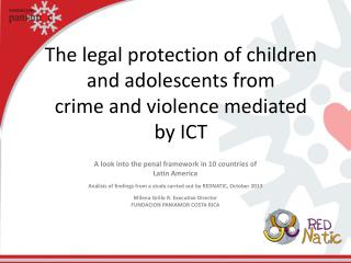 The  legal protection of  children  and  adolescents from crime  and  violence mediated by  ICT