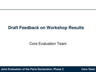 Draft Feedback on Workshop Results