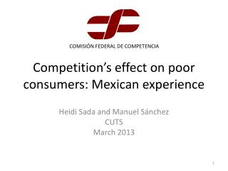 Competition's effect on poor consumers: Mexican experience