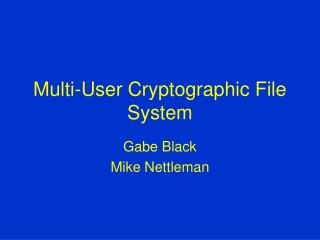 Multi-User Cryptographic File System