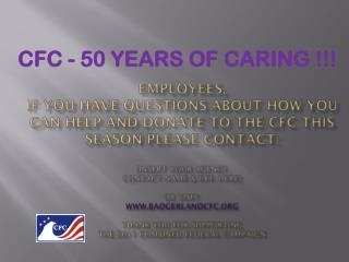CFC - 50 Years of Caring !!!