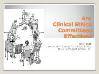 Are  Clinical Ethics Committees  Effective?