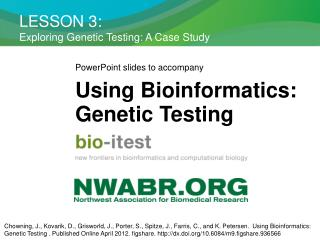 LESSON 3: Exploring Genetic Testing: A Case Study