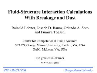 Fluid-Structure Interaction Calculations With Breakage and Dust
