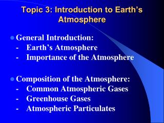Topic 3: Introduction to Earth's Atmosphere