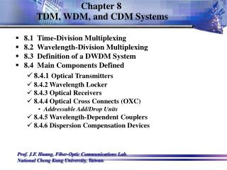 Chapter 8  TDM, WDM, and CDM Systems