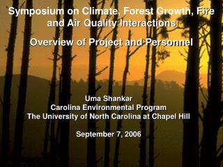 Symposium on Climate, Forest Growth, Fire and Air Quality Interactions