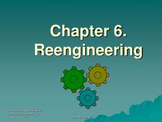 Chapter 6. Reengineering