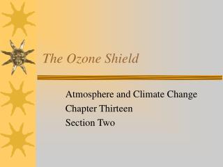 The Ozone Shield