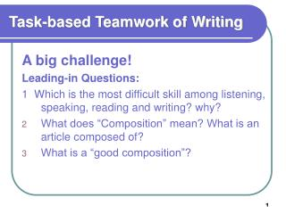 Task-based Teamwork of Writing