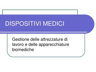 DISPOSITIVI MEDICI