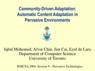 Community-Driven Adaptation: Automatic Content Adaptation in Pervasive Environments