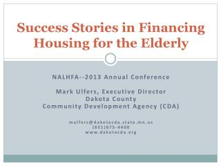 Success Stories in Financing Housing for the Elderly