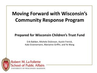 Moving Forward with Wisconsin�s Community Response Program