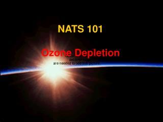 NATS 101 Ozone Depletion