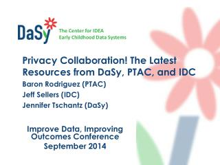 Improve Data, Improving Outcomes Conference September 2014